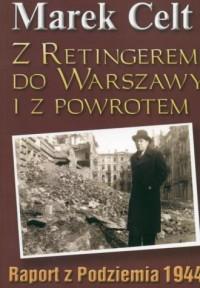 Z Retingerem do Warszawy i z powrotem - okładka książki