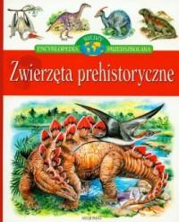 Zwierzęta prehistoryczne - okładka książki