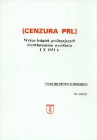 Cenzura PRL. Wykaz książek podlegających - okładka książki