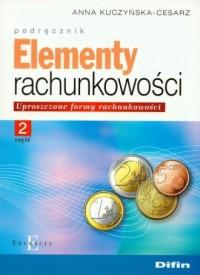 Elementy rachunkowości cz. 2. Uproszczone formy rachunkowości. Podręcznik (+ CD) - okładka książki