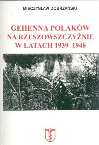 Gehenna Polaków na Rzeszowszczyźnie - okładka książki