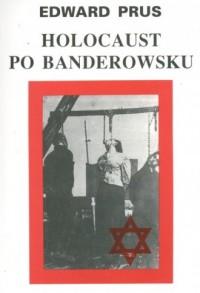 Holocaust po banderowsku - okładka książki