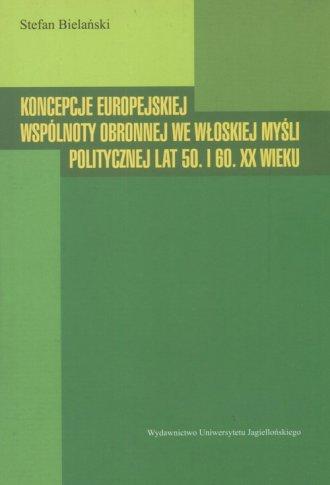 Koncepcje europejskiej wspólnoty - okładka książki