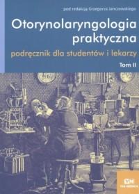 Otorynolaryngologia praktyczna. Tom 2 - okładka książki