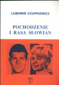 Pochodzenie i rasa Słowian - okładka książki