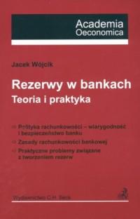 Rezerwy w bankach. Teoria i praktyka - okładka książki