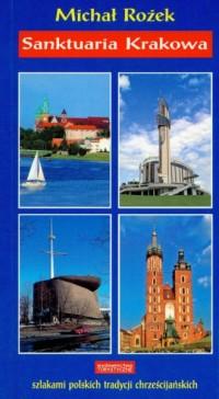 Sanktuaria Krakowa - okładka książki