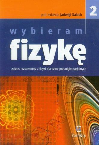 Wybieram fizykę cz. 2. Szkoła ponadgimnazjalna. - okładka podręcznika