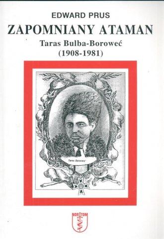 Zapomniany ataman Taras Bulba Boroweć - okładka książki
