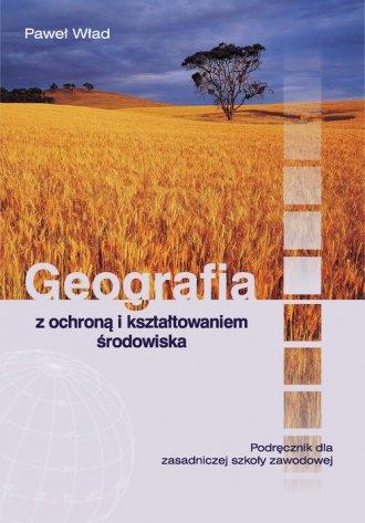 Geografia z ochroną i kształtowaniem - okładka podręcznika