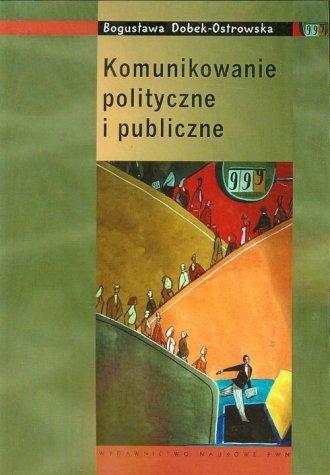 Komunikowanie polityczne i publiczne - okładka książki