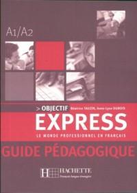 Objectif express Guide pedagogique - okładka książki