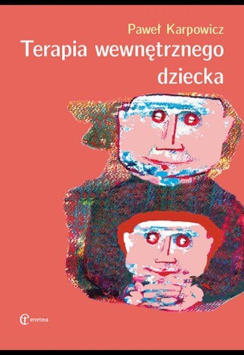 Terapia wewnętrznego dziecka - okładka książki