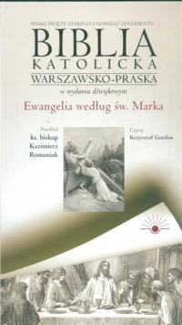 AudioBiblia. Biblia katolicka warszawsko-praska w wydaniu dźwiękowym cz. 2. Ewangelia wg św. Marka (CD) - okładka książki