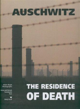 Auschwitz The residence of death - okładka książki