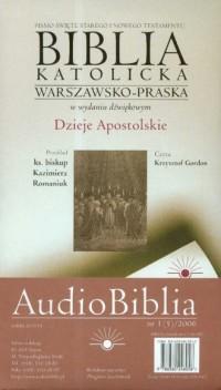 Biblia katolicka warszawsko-praska w wydaniu dźwiękowym cz. 5. Dzieje Apostolskie (CD) - okładka książki