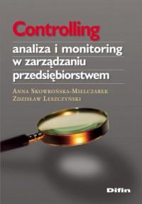 Controlling. Analiza i monitoring w zarządzaniu przedsiębiorstwem - okładka książki