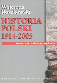 Historia Polski 1914-2005 - okładka książki