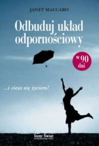 Odbuduj układ odpornościowy w 90 dni - okładka książki