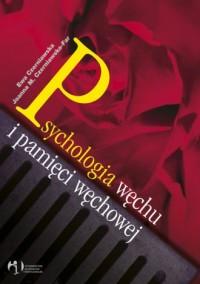 Psychologia węchu i pamięci węchowej - okładka książki