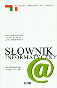 Słownik informatyczny włosko-polski, polsko-włoski - okładka książki