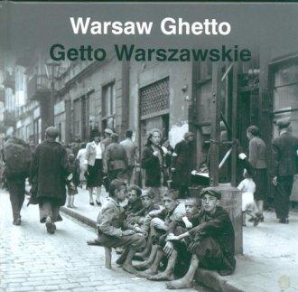 Warsaw Ghetto / Getto Warszawskie - okładka książki