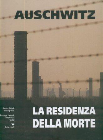 Auschwitz. La residenza della morte - okładka książki