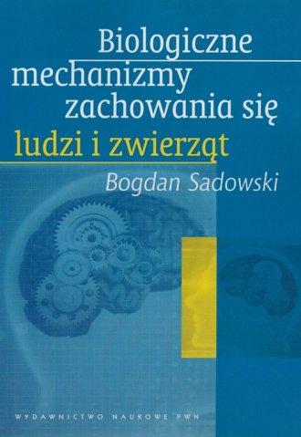 Biologiczne mechanizmy zachowania - okładka książki