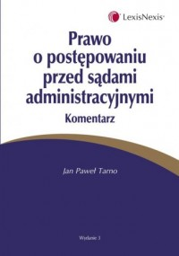 Prawo o postępowaniu przed sadami administracyjnymi. Komentarz - okładka książki