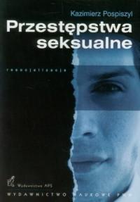 Przestępstwa seksualne. Resocjalizacja - okładka książki