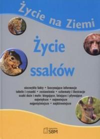 Życie na Ziemi. Życie ssaków - okładka książki