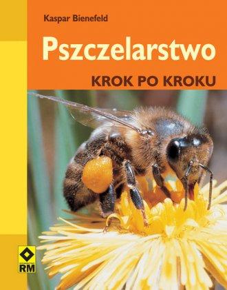 Pszczelarstwo krok po kroku