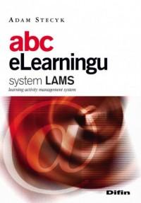 Abc eLearningu System LAMS - okładka książki