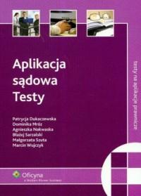 Aplikacja sądowa. Testy - okładka książki