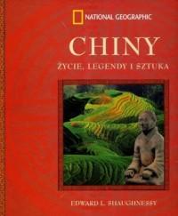 Chiny. Życie, legendy i sztuka - okładka książki