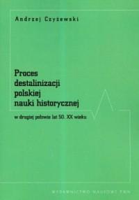 Proces destalinizacji polskiej - okładka książki