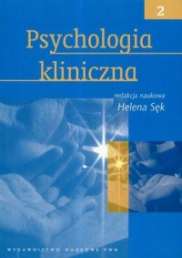 Psychologia kliniczna. Tom 2 - okładka książki