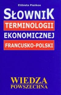 Słownik terminologii ekonomicznej - okładka książki