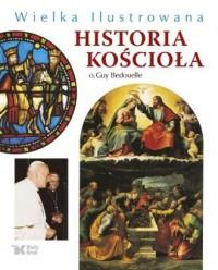 Wielka Ilustrowana Historia Kościoła - okładka książki