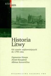 Historia Litwy. Od czasów najdawniejszych - okładka książki