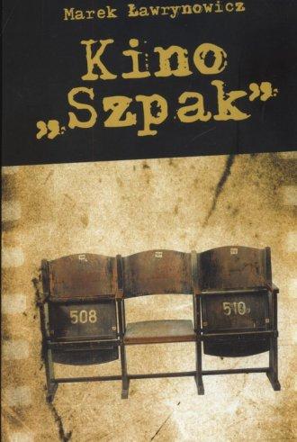 Kino Szpak - okładka książki