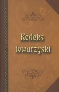 Kodeks towarzyski - okładka książki