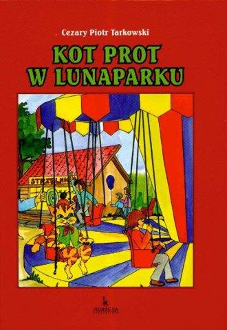 Kot Prot w lunaparku - okładka książki