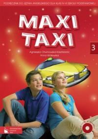 Maxi Taxi. Klasa 4-6. Szkoła podstawowa. Podręcznik do języka angielskiego (+ CD) - okładka podręcznika