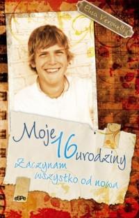Moje 16 urodziny - okładka książki