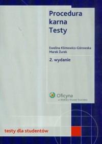 Procedura karna. Testy dla studentów. Stan prawny na 1.04.2008 r. - okładka książki