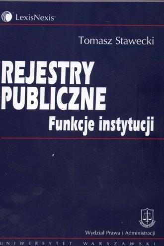 Rejestry publiczne. Funkcje instytucji - okładka książki