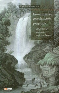 Romantyczne przeżywanie przyrody - okładka książki