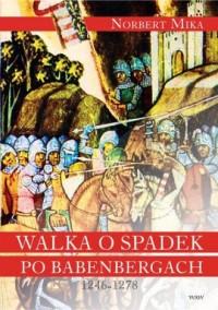 Walka o spadek po Babenbergach - okładka książki
