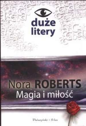ok�adka ksi��ki - Magia i mi�o�� - Nora Roberts